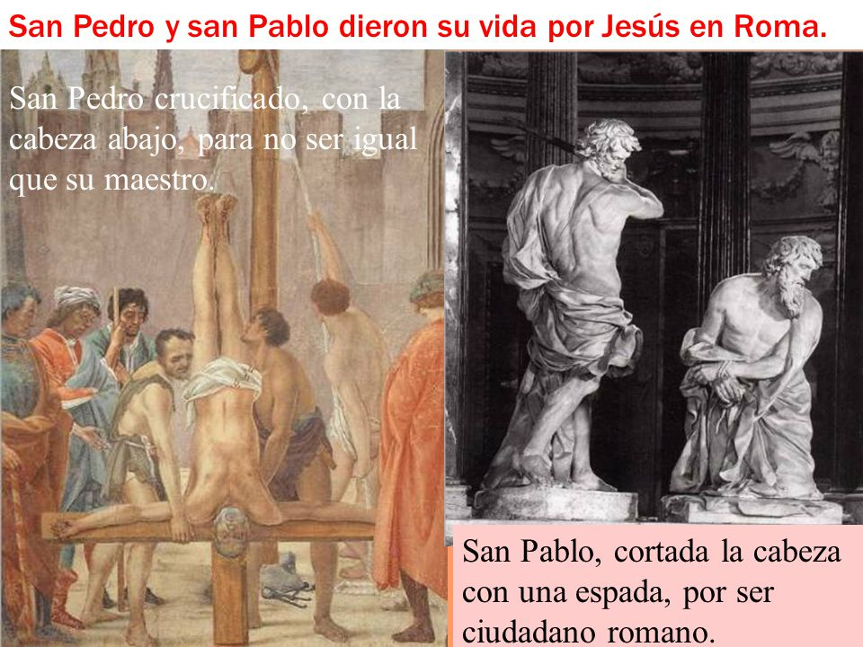 San Pedro y san Pablo dieron su vida por Jesús en Roma.