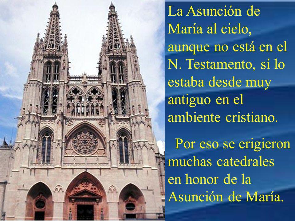 La Asunción de María al cielo, aunque no está en el N