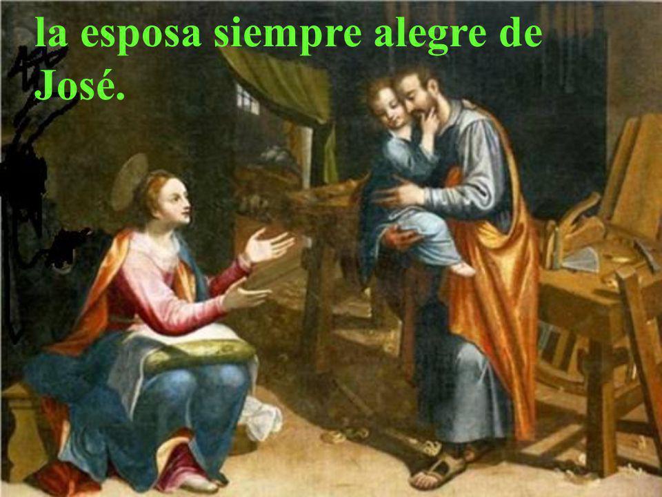 la esposa siempre alegre de José.