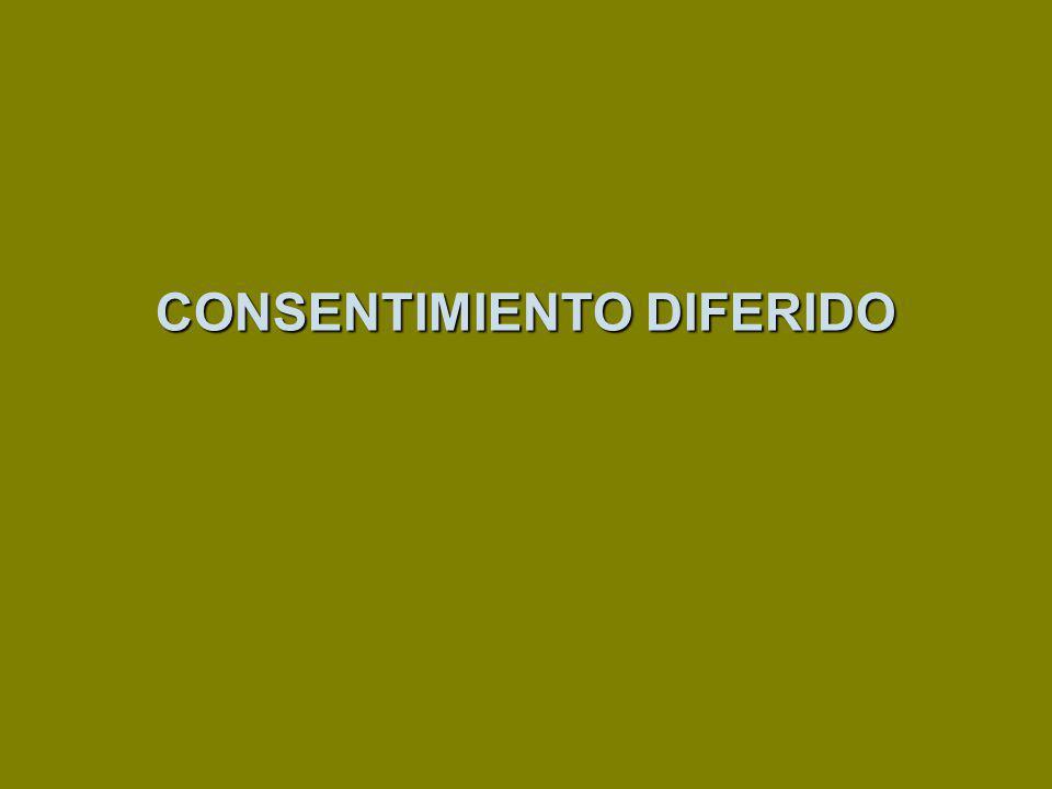 CONSENTIMIENTO DIFERIDO