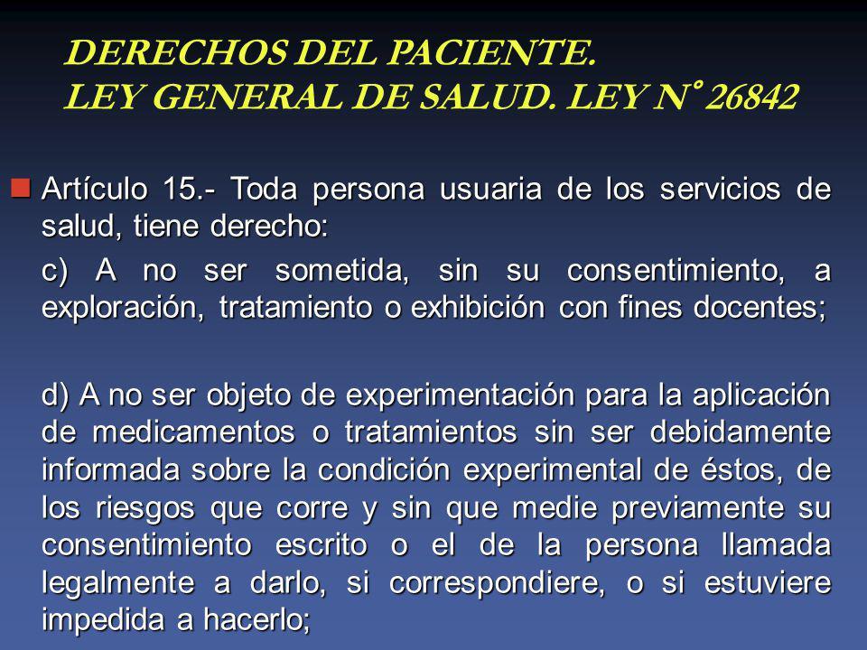 DERECHOS DEL PACIENTE. LEY GENERAL DE SALUD. LEY N° 26842