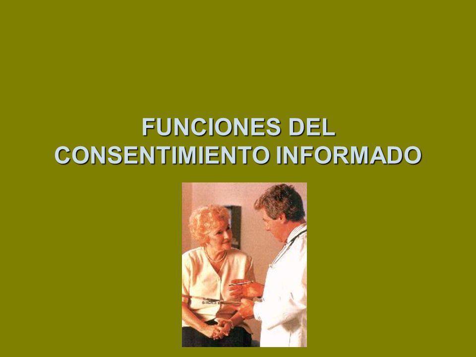 FUNCIONES DEL CONSENTIMIENTO INFORMADO