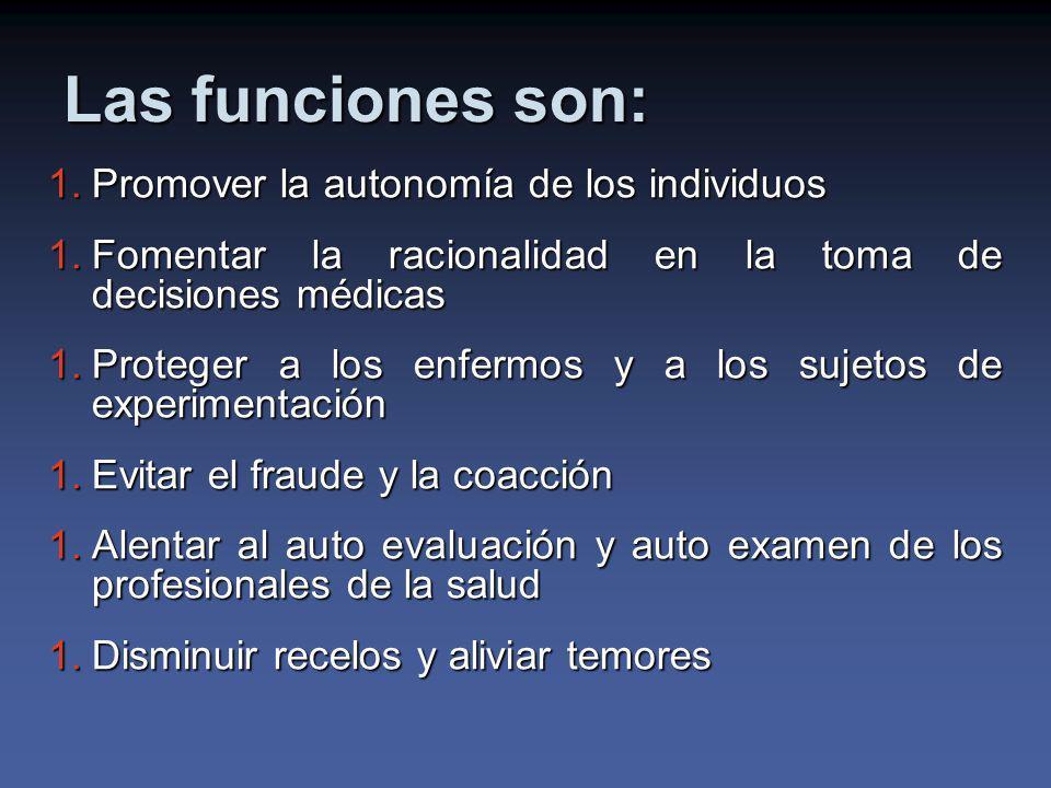 Las funciones son: Promover la autonomía de los individuos