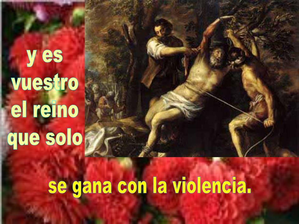 se gana con la violencia.