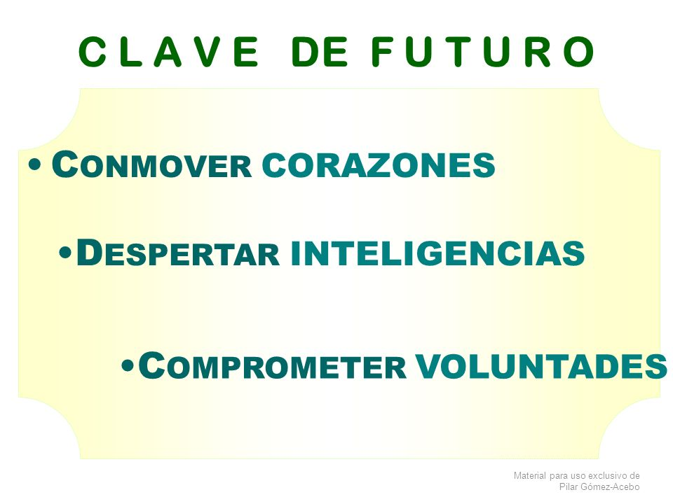 DESPERTAR INTELIGENCIAS COMPROMETER VOLUNTADES