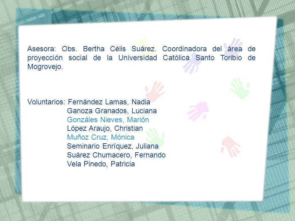Asesora: Obs. Bertha Célis Suárez