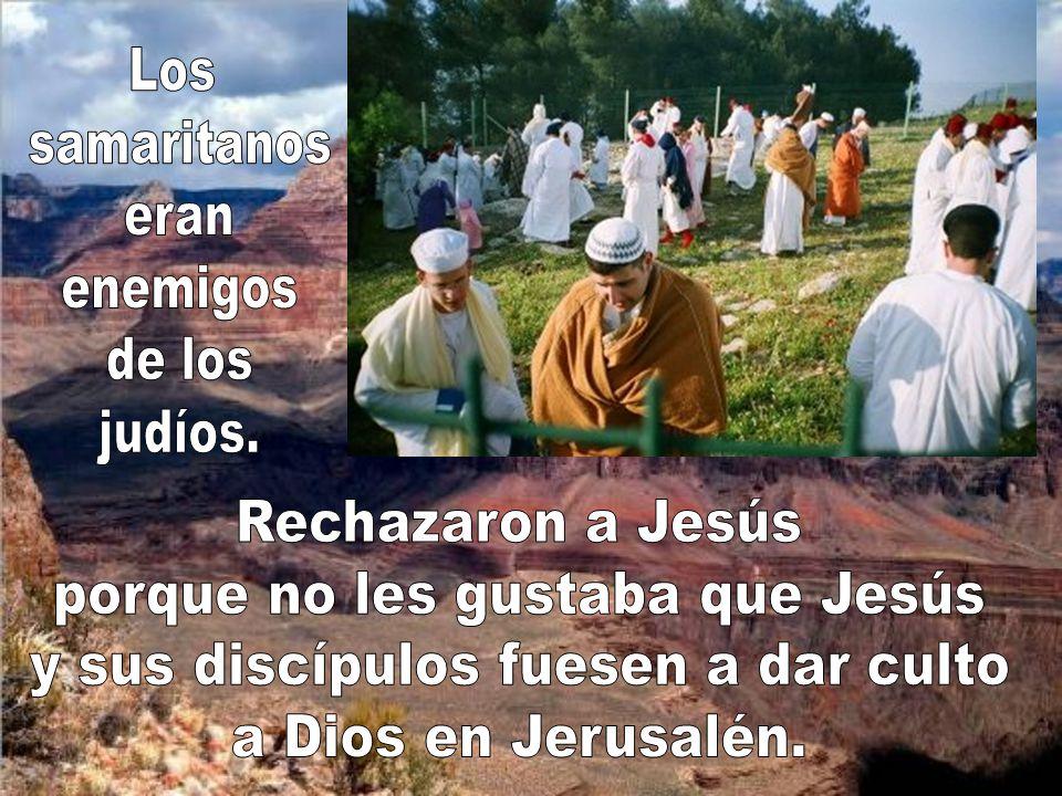 porque no les gustaba que Jesús y sus discípulos fuesen a dar culto