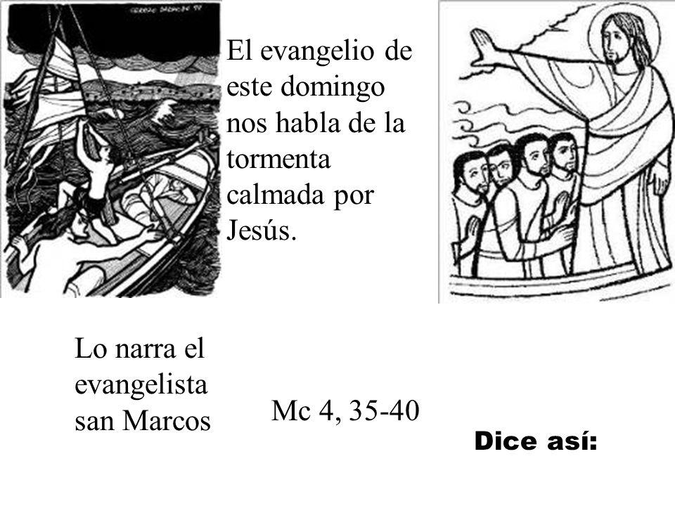 Lo narra el evangelista san Marcos