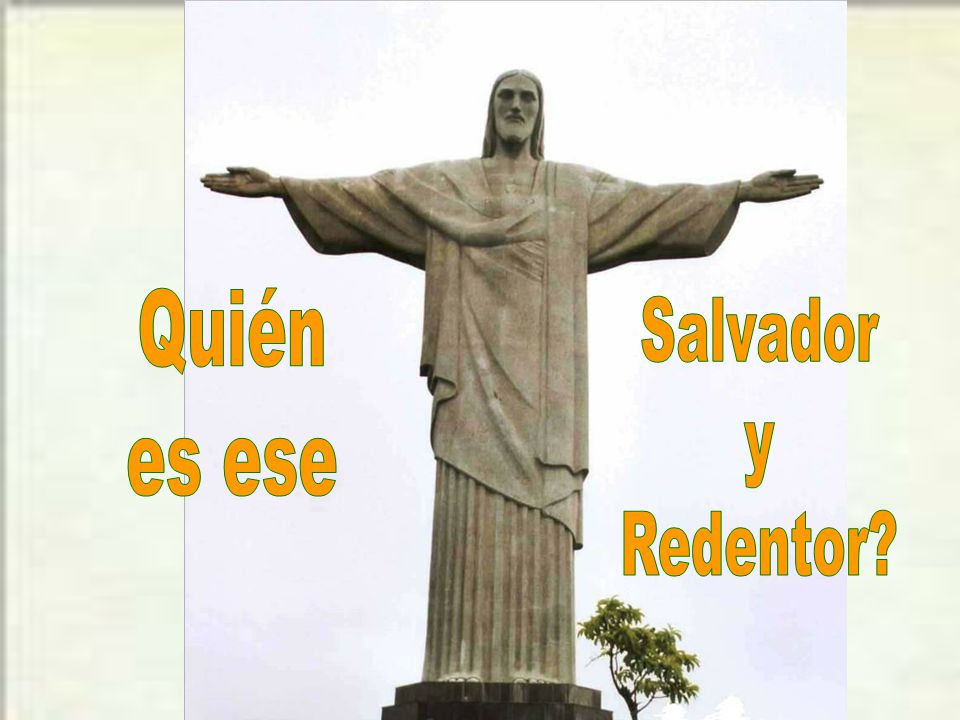 Quién es ese Salvador y Redentor