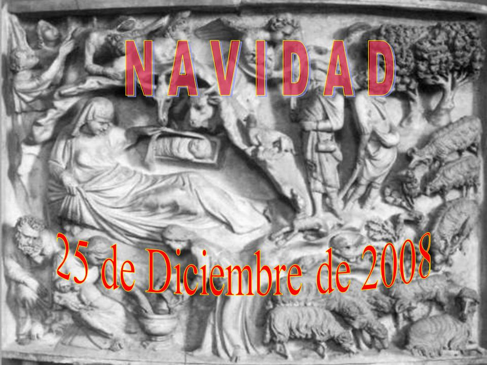 N A V I D A D 25 de Diciembre de 2008