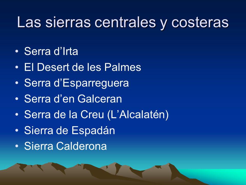 Las sierras centrales y costeras