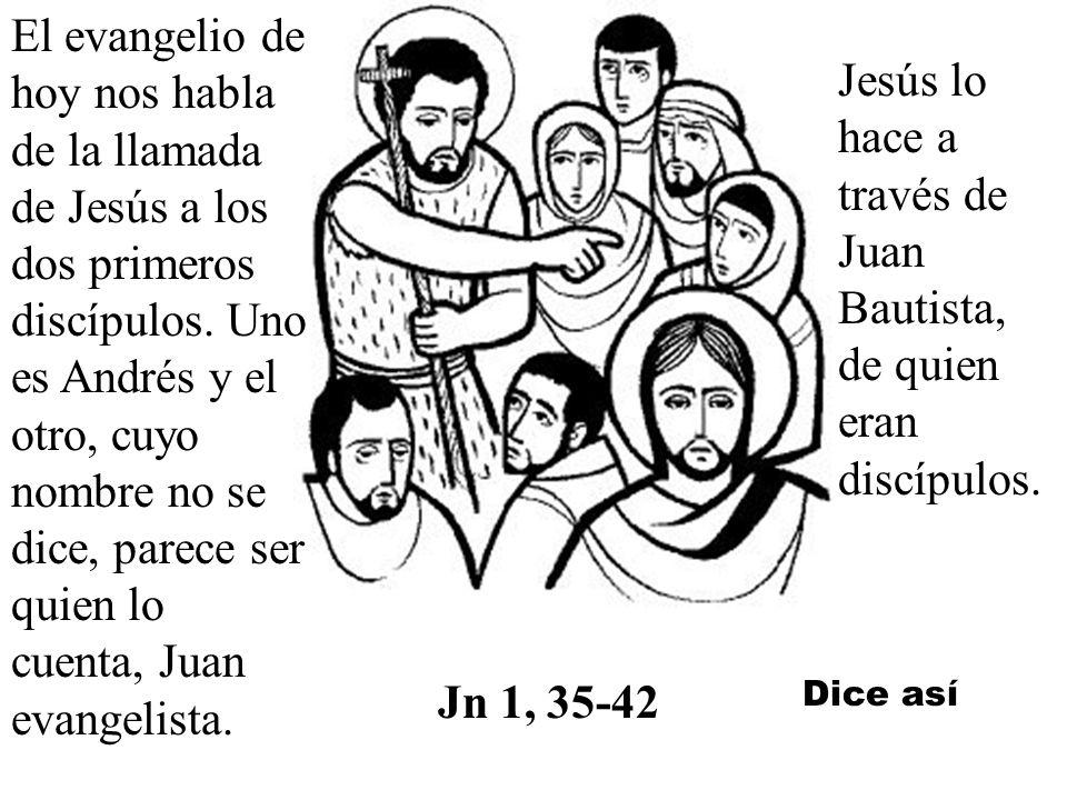 Jesús lo hace a través de Juan Bautista, de quien eran discípulos.