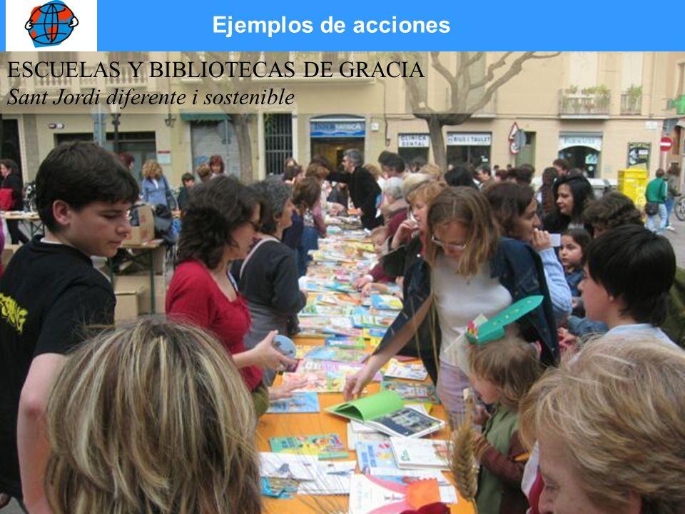 ESCUELAS Y BIBLIOTECAS DE GRACIA Sant Jordi diferente i sostenible