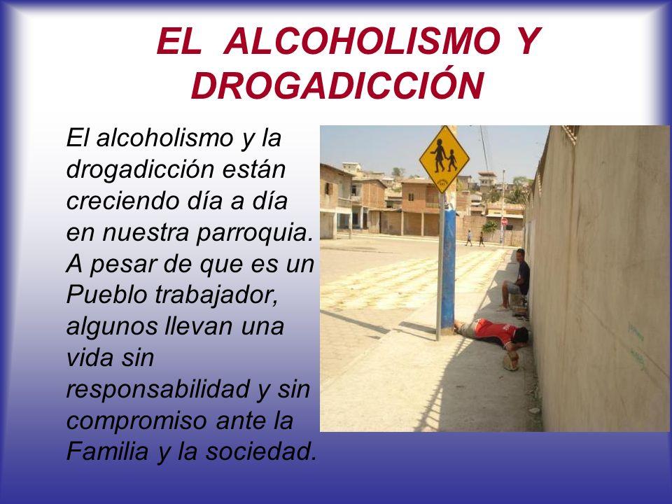 EL ALCOHOLISMO Y DROGADICCIÓN
