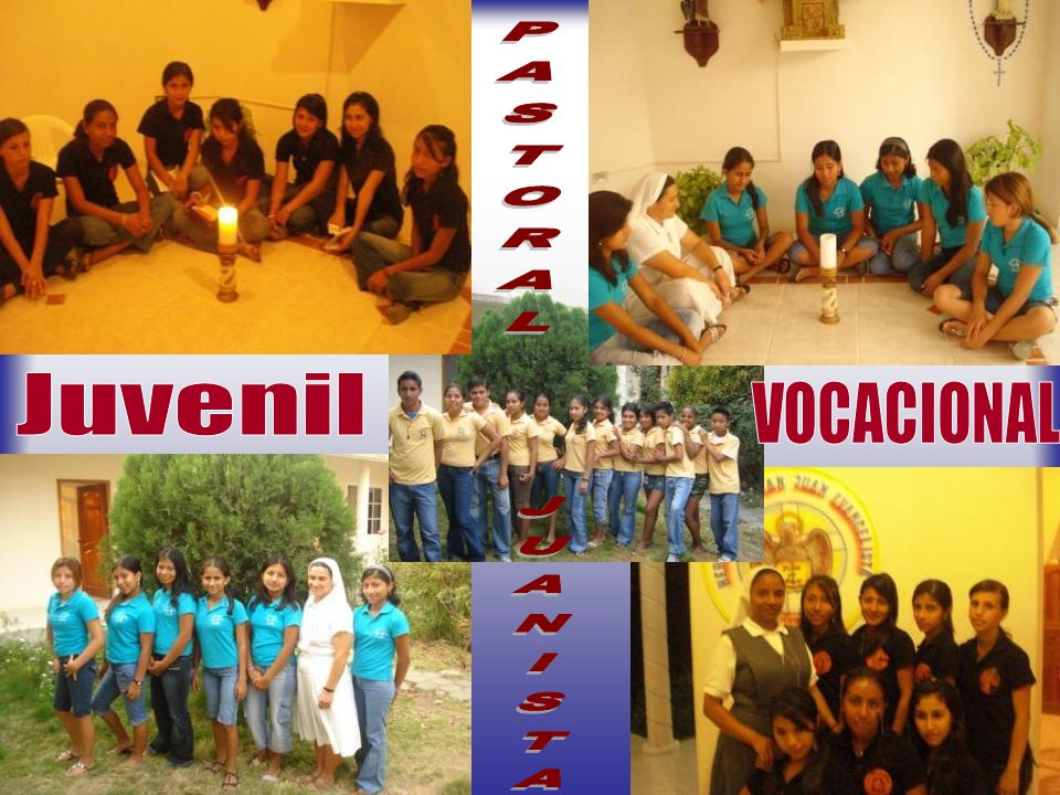 PASTORAL Juvenil VOCACIONAL JUANISTA