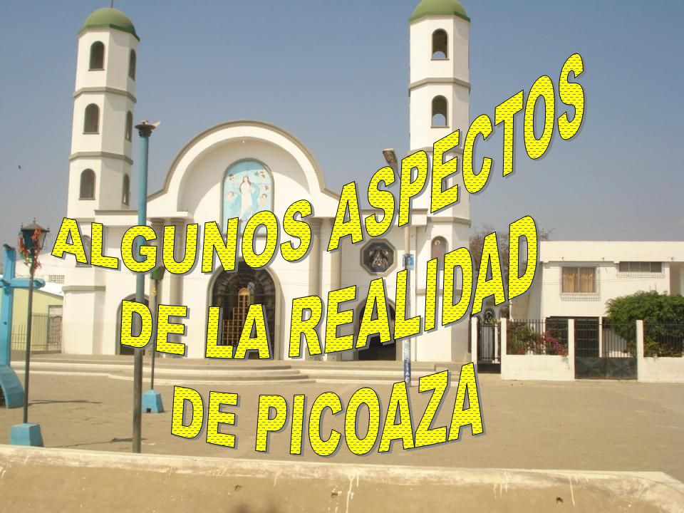 ALGUNOS ASPECTOS DE LA REALIDAD DE PICOAZA