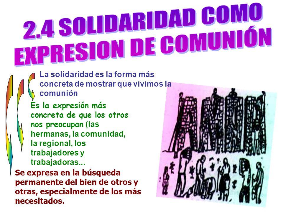 2.4 SOLIDARIDAD COMO EXPRESION DE COMUNIÓN