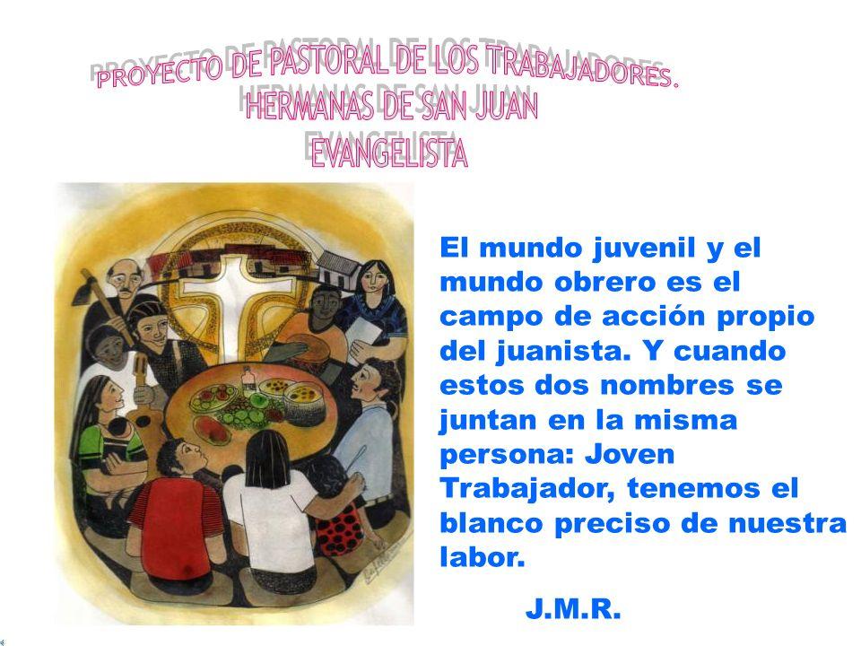 PROYECTO DE PASTORAL DE LOS TRABAJADORES.