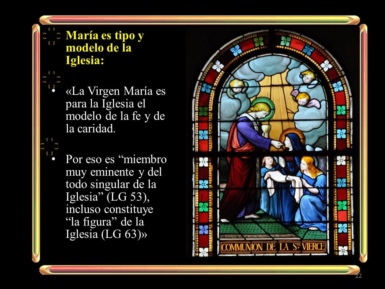 María es tipo y modelo de la Iglesia: