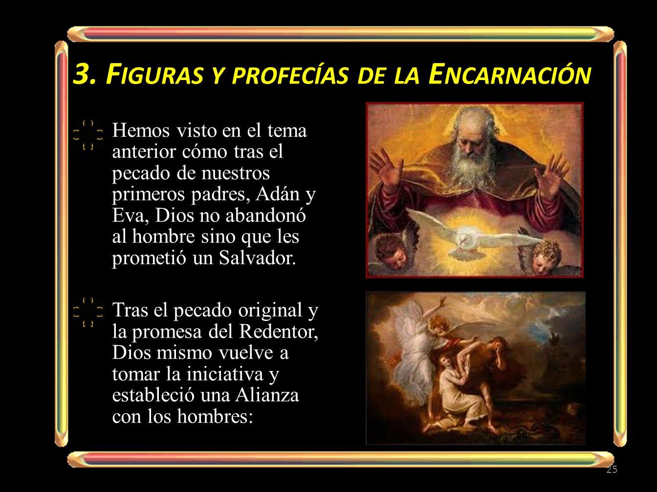3. Figuras y profecías de la Encarnación