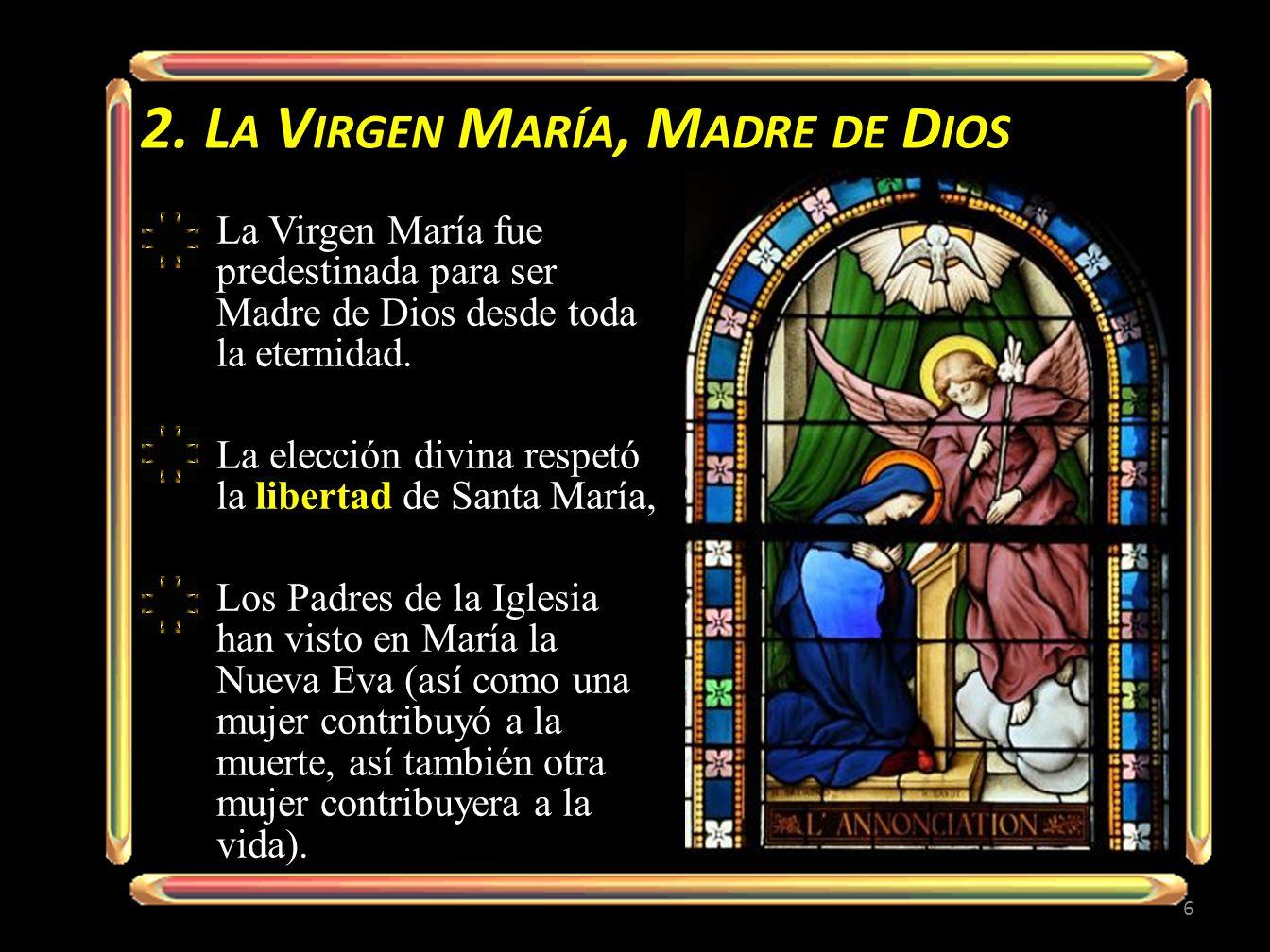2. La Virgen María, Madre de Dios
