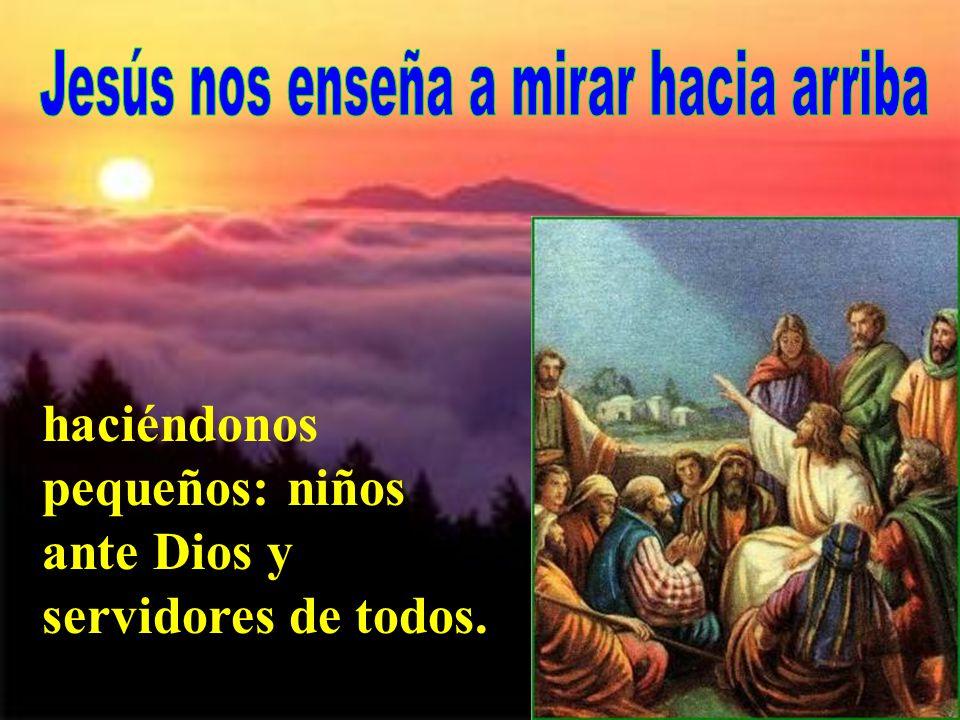 Jesús nos enseña a mirar hacia arriba