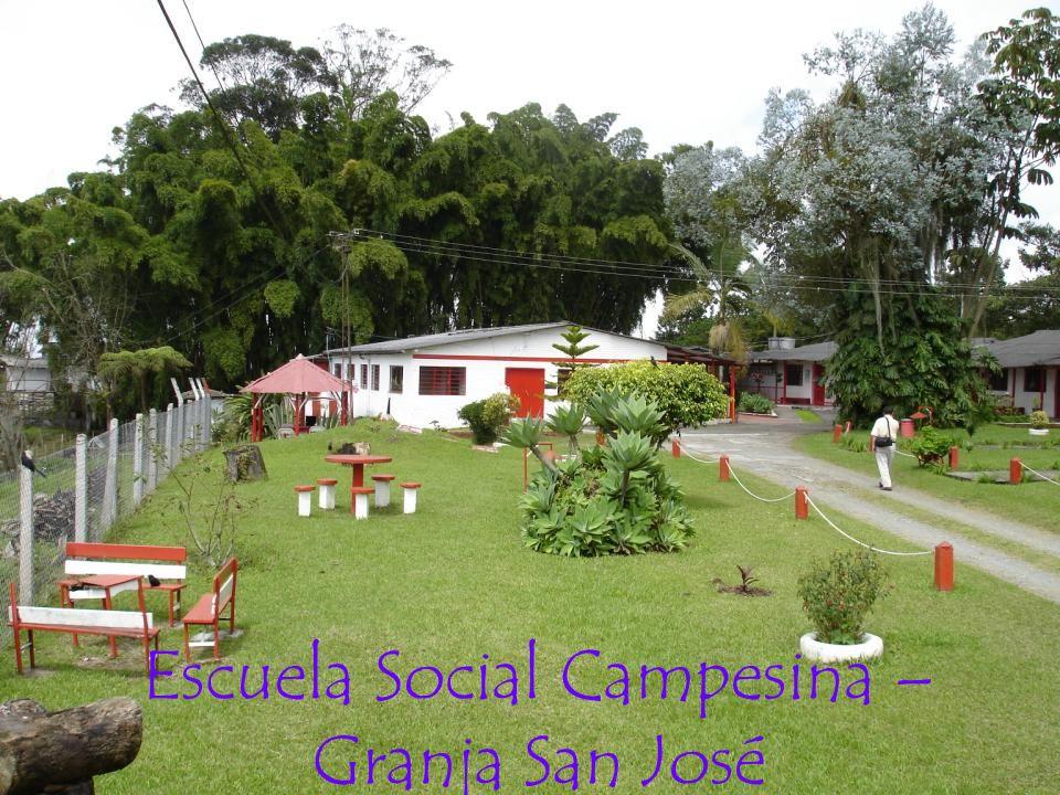 Escuela Social Campesina – Granja San José