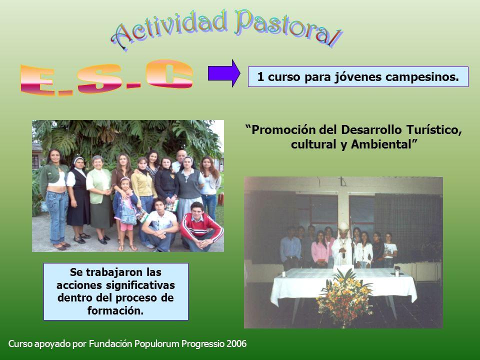 Actividad Pastoral E.S.C 1 curso para jóvenes campesinos.