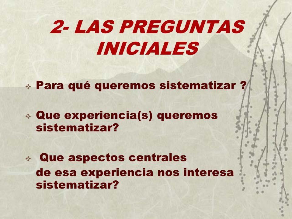 2- LAS PREGUNTAS INICIALES
