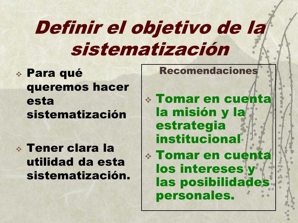 Definir el objetivo de la sistematización