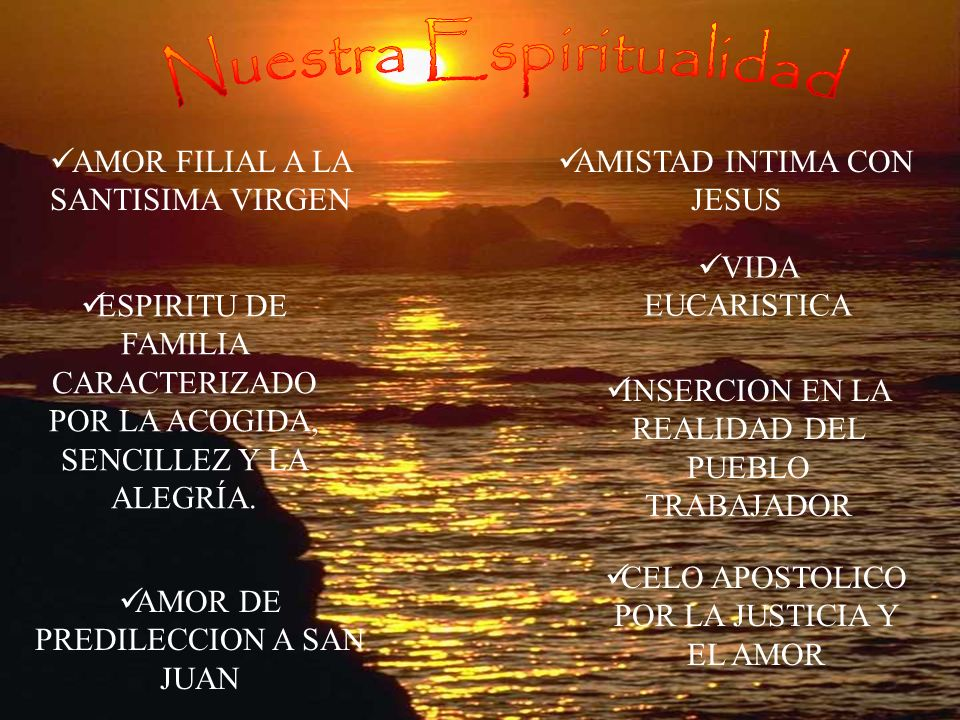 AMOR FILIAL A LA SANTISIMA VIRGEN AMISTAD INTIMA CON JESUS