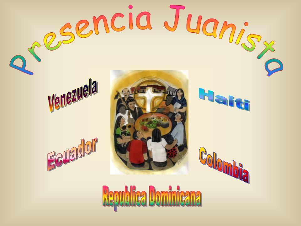 Presencia Juanista Venezuela Haiti Ecuador Colombia Republica Dominicana