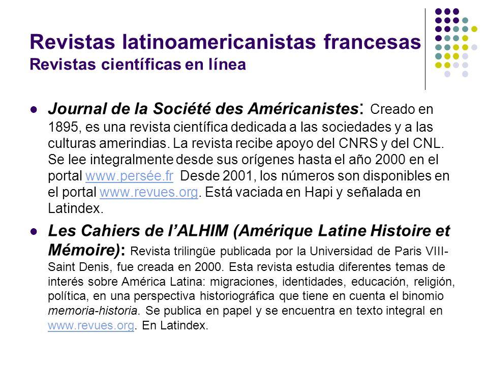 Revistas latinoamericanistas francesas Revistas científicas en línea