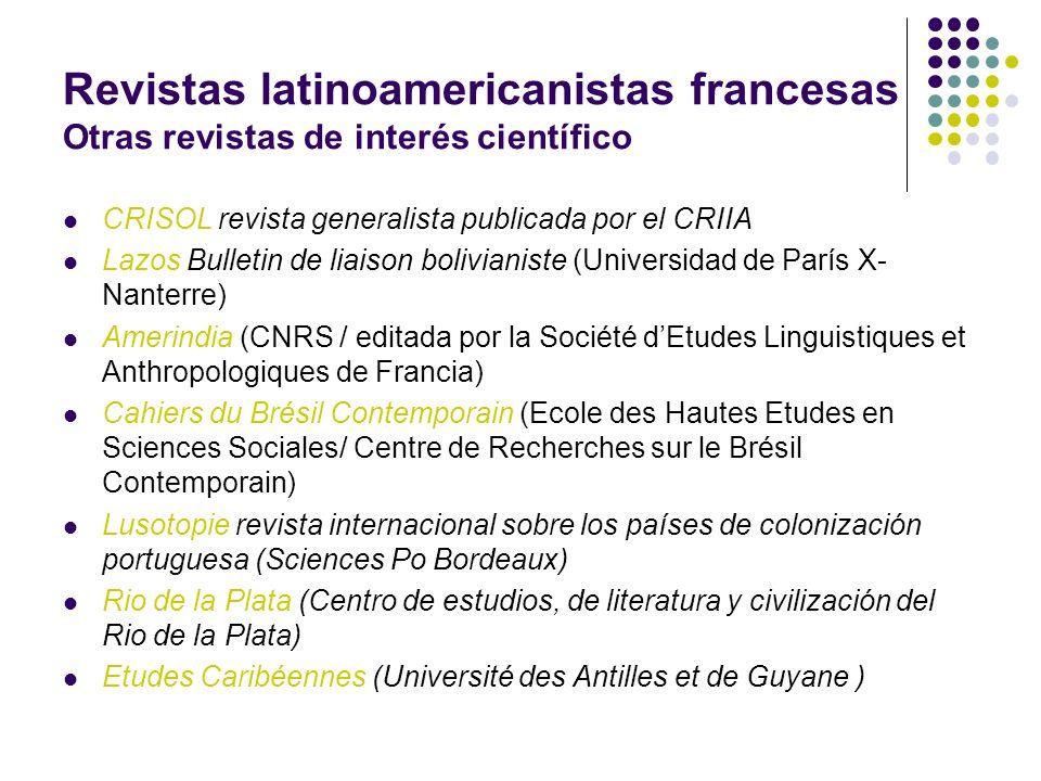 Revistas latinoamericanistas francesas Otras revistas de interés científico