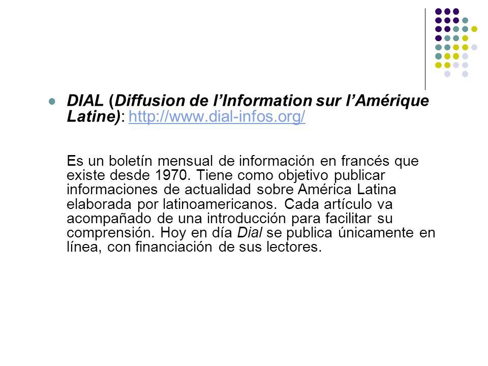 DIAL (Diffusion de l'Information sur l'Amérique Latine): http://www