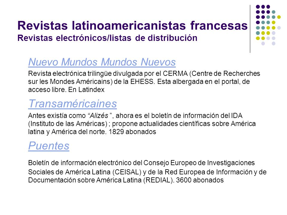 Revistas latinoamericanistas francesas Revistas electrónicos/listas de distribución