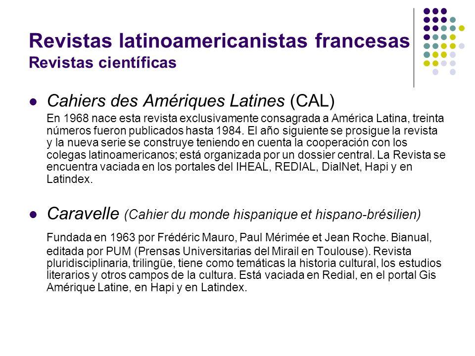 Revistas latinoamericanistas francesas Revistas científicas