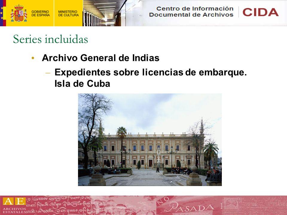 Series incluidas Archivo General de Indias