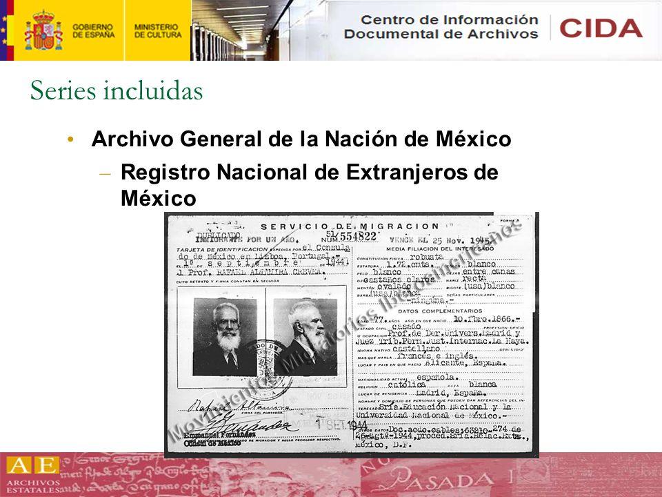 Series incluidas Archivo General de la Nación de México