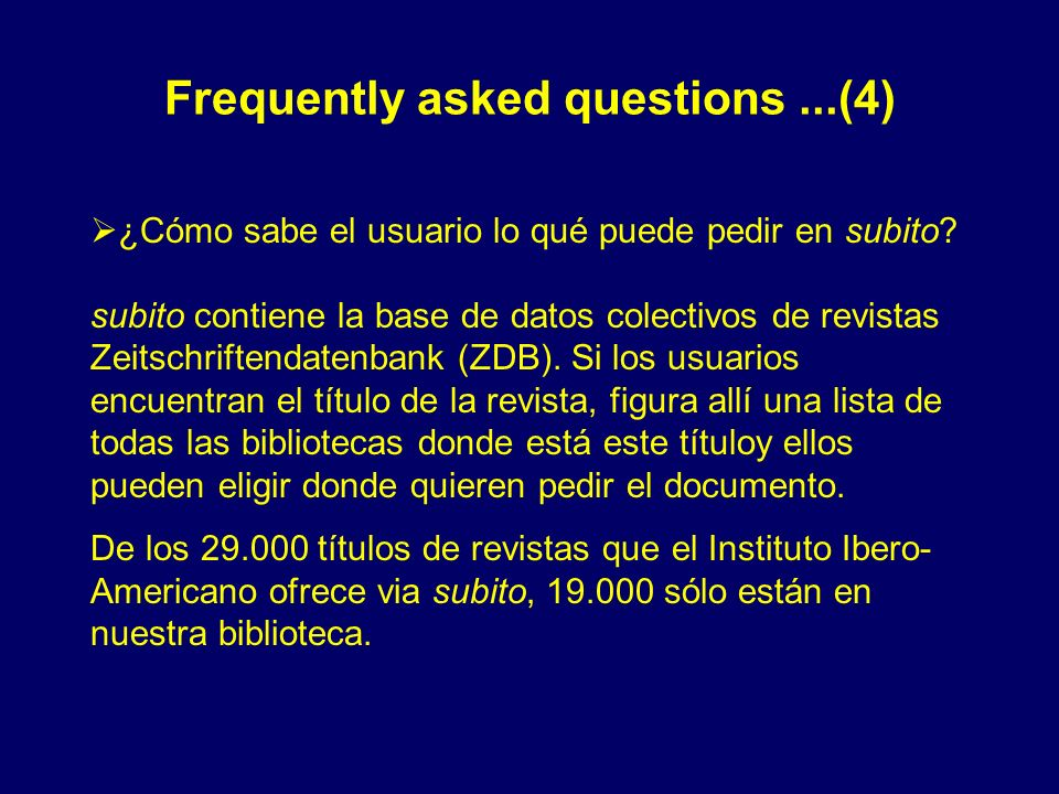 Frequently asked questions ...(4)