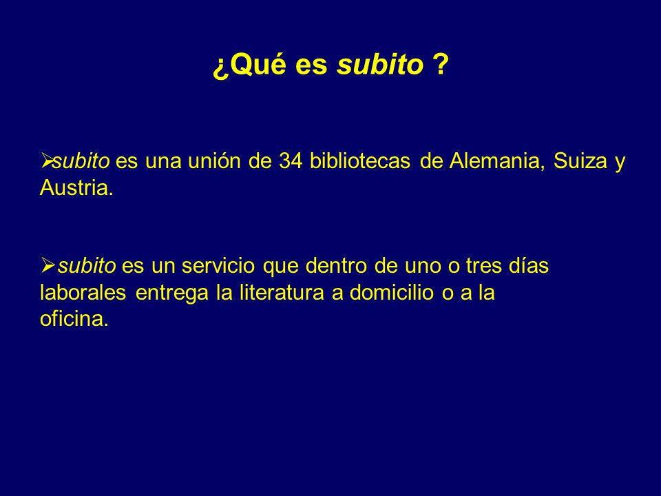 ¿Qué es subito subito es una unión de 34 bibliotecas de Alemania, Suiza y Austria.