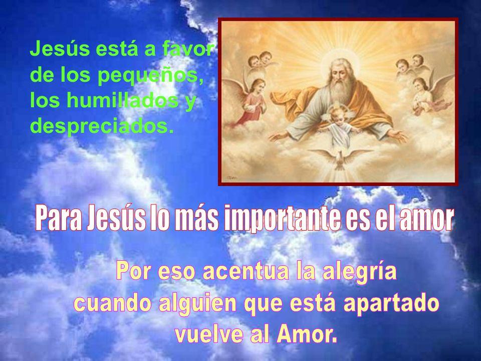 Para Jesús lo más importante es el amor