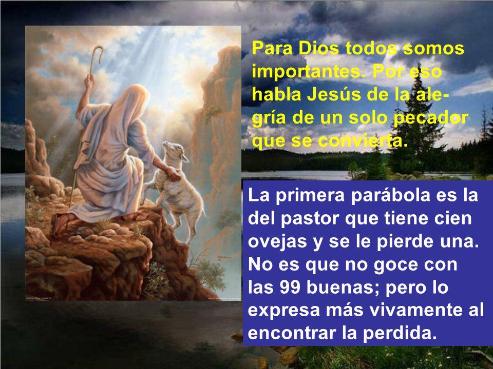 Para Dios todos somos importantes