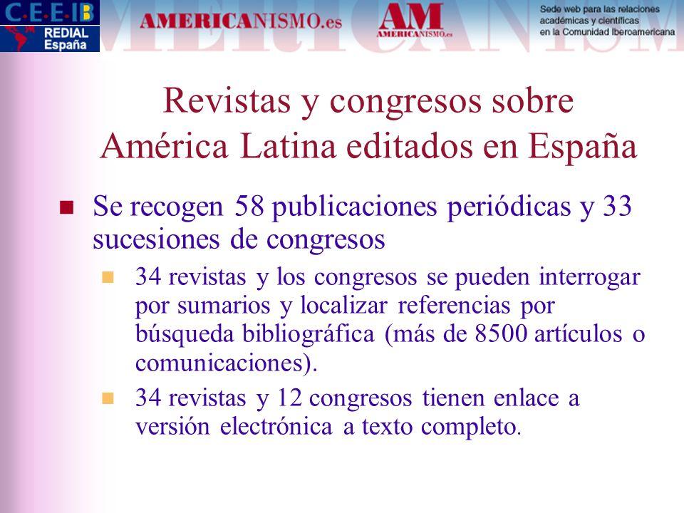 Revistas y congresos sobre América Latina editados en España