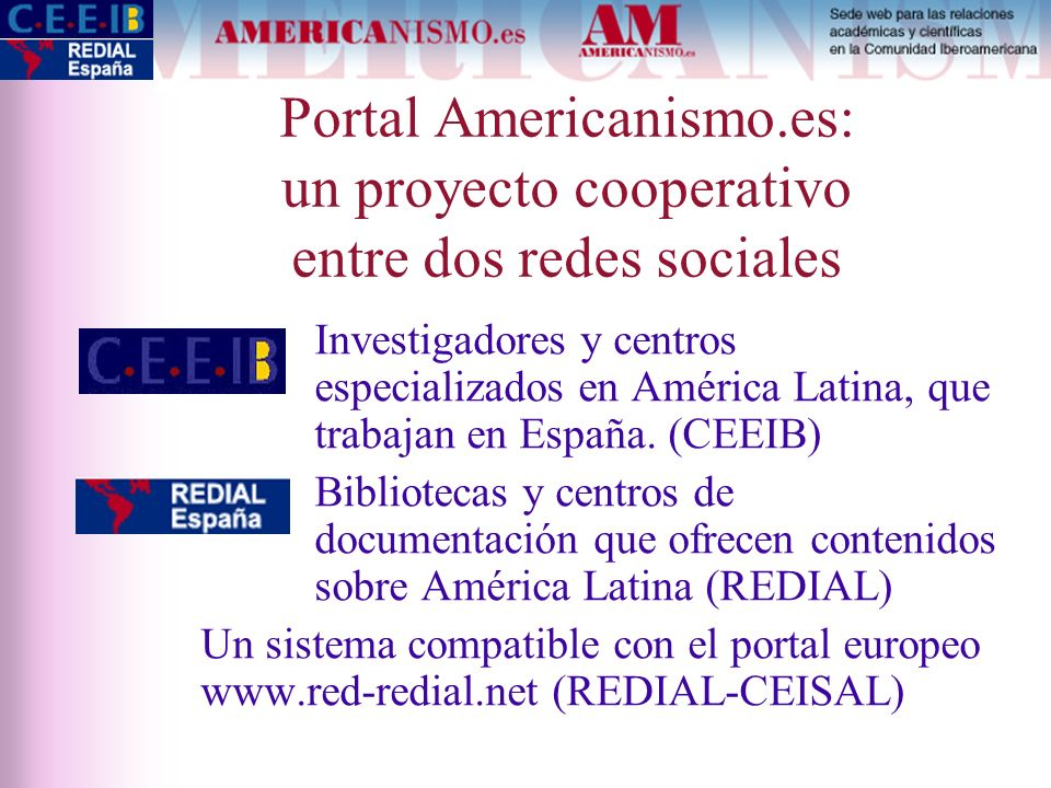 Portal Americanismo.es: un proyecto cooperativo entre dos redes sociales