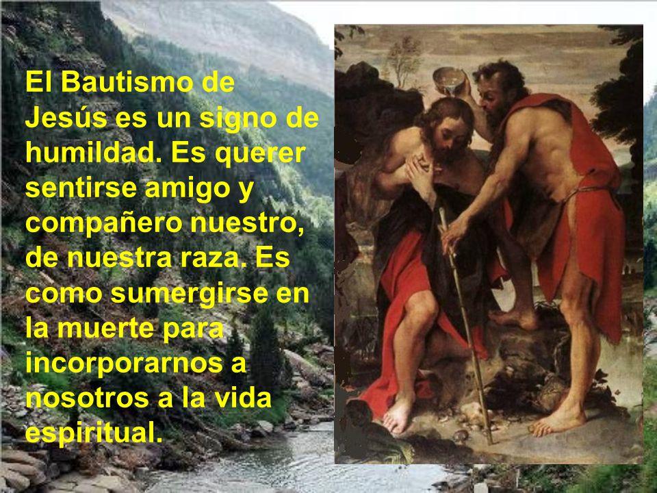 El Bautismo de Jesús es un signo de humildad