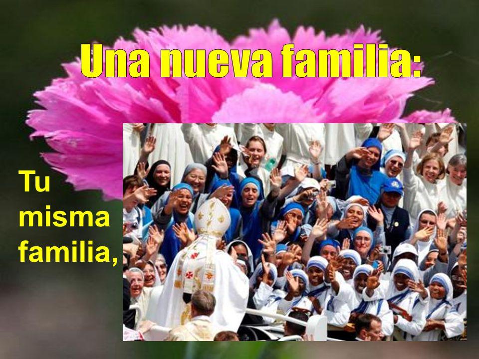 Una nueva familia: Tu misma familia,