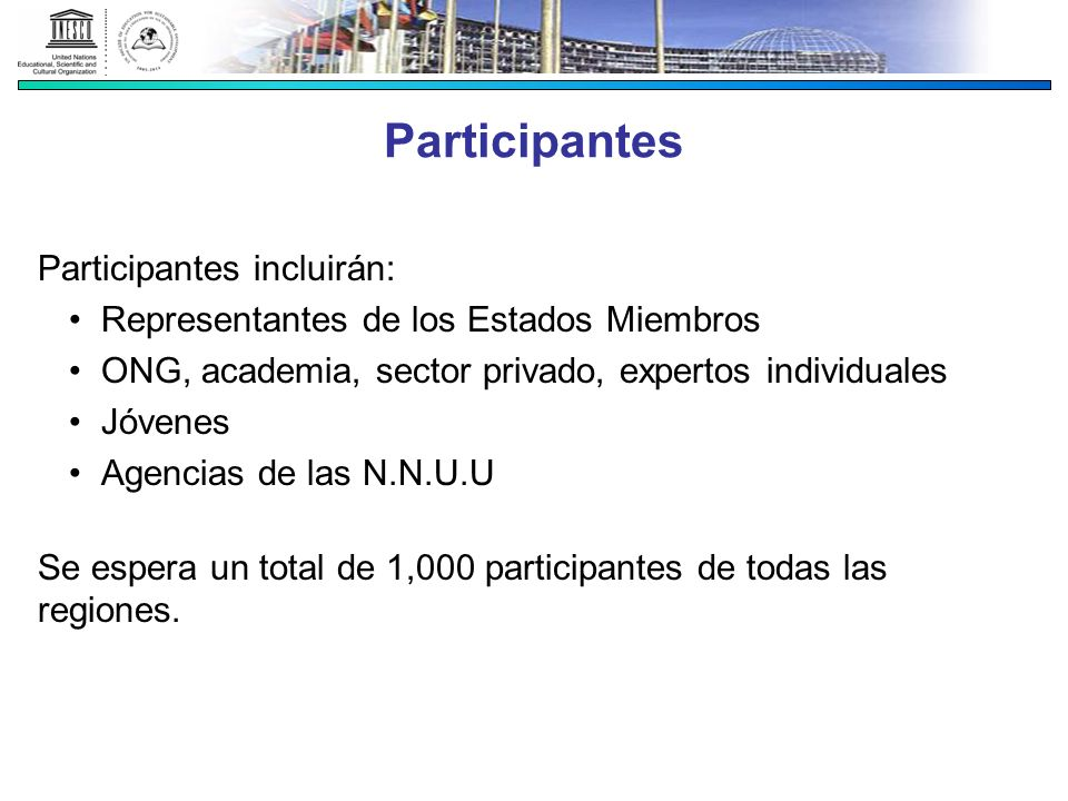 Participantes Participantes incluirán: