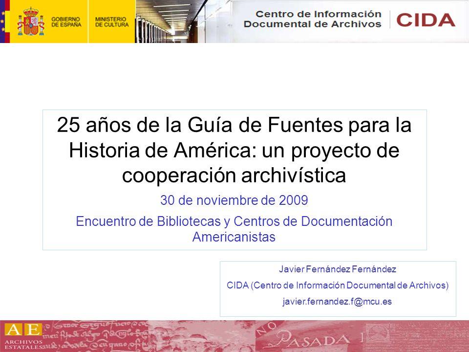 25 años de la Guía de Fuentes para la Historia de América: un proyecto de cooperación archivística