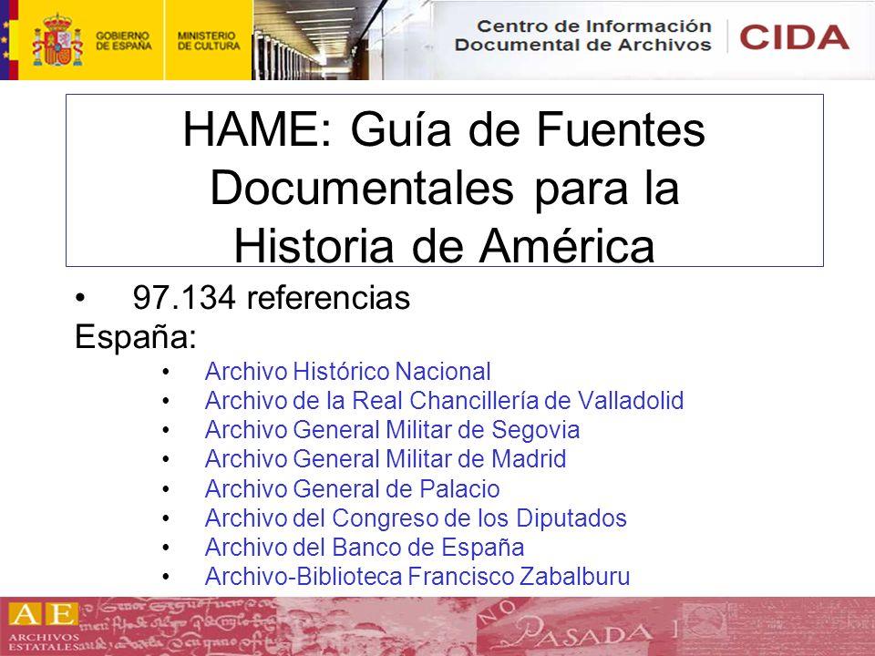 HAME: Guía de Fuentes Documentales para la Historia de América